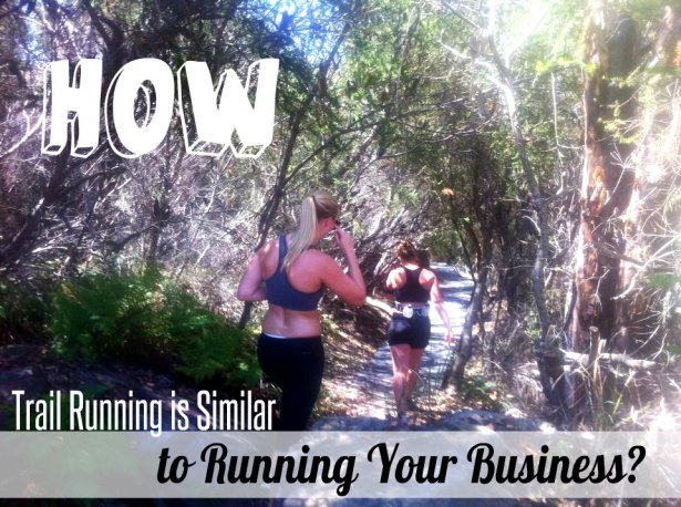 How Trail Running Is Similar to Running Your Business